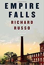 Books Set in Maine: Empire Falls by Richard Russo. Visit www.taleway.com to find books from around the world. maine books, maine novels, maine literature, maine fiction, maine authors, best books set in maine, popular books set in maine, books about maine, maine reading challenge, maine reading list, augusta books, portland books, bangor books, maine books to read, books to read before going to maine, novels set in maine, books to read about maine, maine packing list, maine travel, maine history, maine travel books