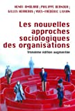 Les Nouvelles approches sociologiques des organisations (SOCIOLOGIE) - Format Kindle - 15,99 €