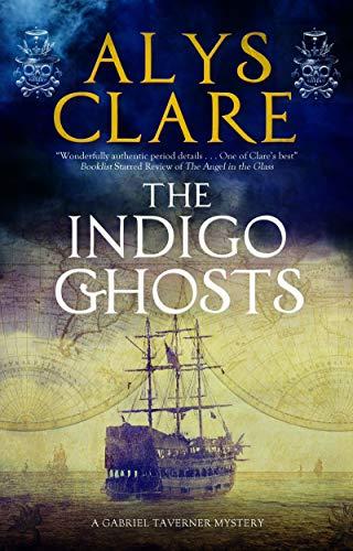 Indigo Ghosts (A Gabriel Tavener Mystery Book 3)