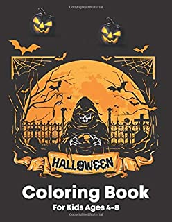Happy Halloween Coloring Book for Kids Ages 4-8: Spooky Witches Scary Fun and more Halloween Coloring Book For Boys and Gi...