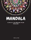 Mandala livre de coloriage de pour adultes: Design simple des mandalas - Méditation consciente - Soulagement du stress et de l'anxiété
