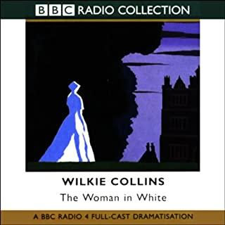 The Woman in White (Dramatised) cover art