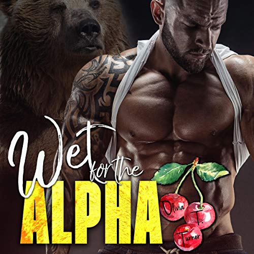 Couverture de Wet for the Alpha