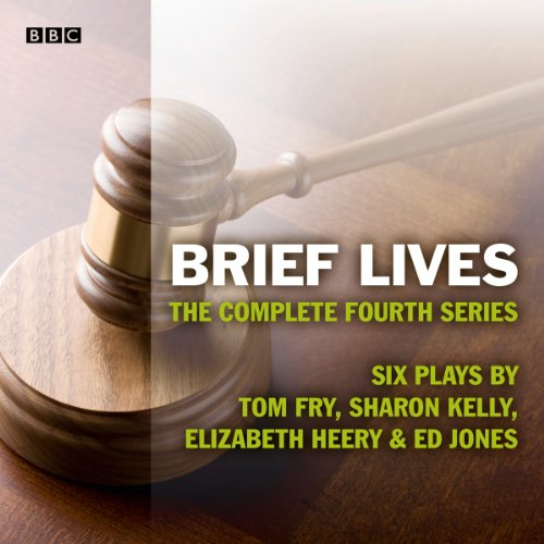 Brief Lives: The Complete Series 4 audiobook cover art