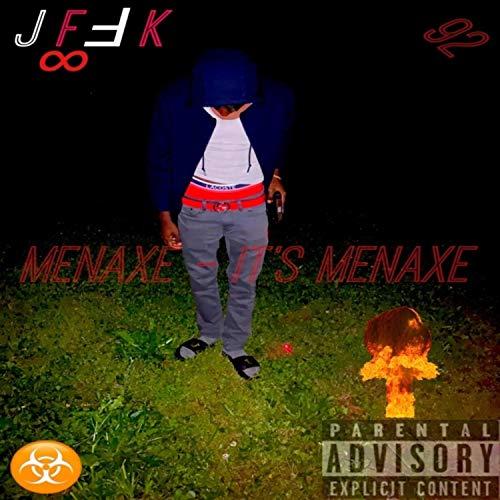 Its Menaxe [Explicit]