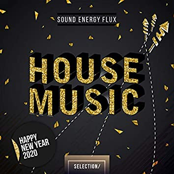 House Music Selection – Happy New Year 2020