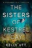 The Sisters of Kestrel Cay (Hideaway Isle Book 1)