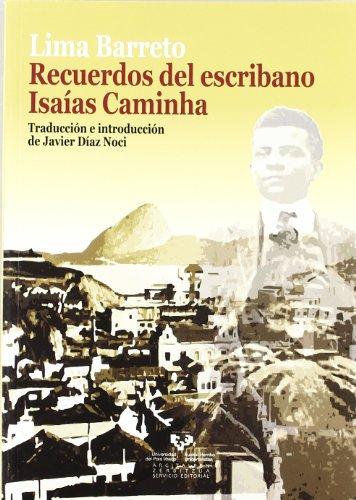 Recuerdos del escribano Isaas Caminha (Zabalduz)