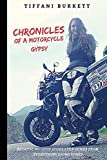 Chronicles of a Motorcycle Gypsy: The 49 States Tour
