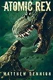 Atomic Rex: A Kaiju Thriller