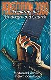 Persecution 2000: Preparing The Underground Church