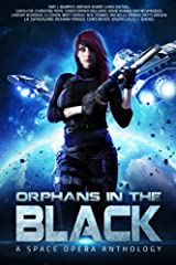 Orphans in the Black: A Space Opera Anthology Paperback
