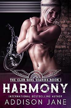Harmony (The Club Girl Diaries Book 1) by [Addison Jane, Kaylene Osborn]