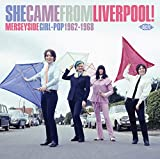 She Came From Liverpool! Merseyside Girl Pop 1962-1968 / Various