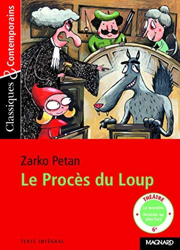 Le Procès du loup - Classiques et Contemporains (2006)