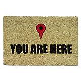 Koko Dormats Felpudo para Entrada de Casa Original, You Are Here, Fibra de Coco y PVC, 40x60cm