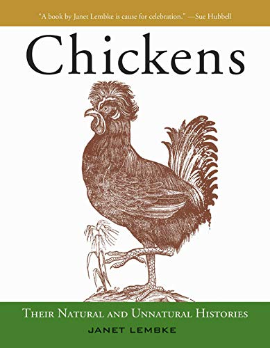 Chickens: Their Natural and Unnatural Histories (English...