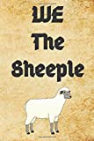 We The Sheeple: Funny Quarantine Isolation Notebook Journal Lock Down Gift Ideas For Sheeple Coworkers Colleagues Birthday Promotion New Job Maternity ... Present - Better Than A Card! MADE IN UK
