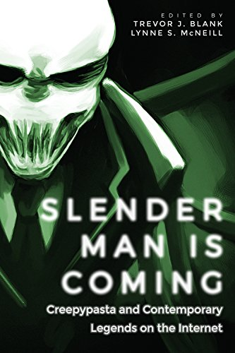 Slender Man Is Coming: Creepypas...
