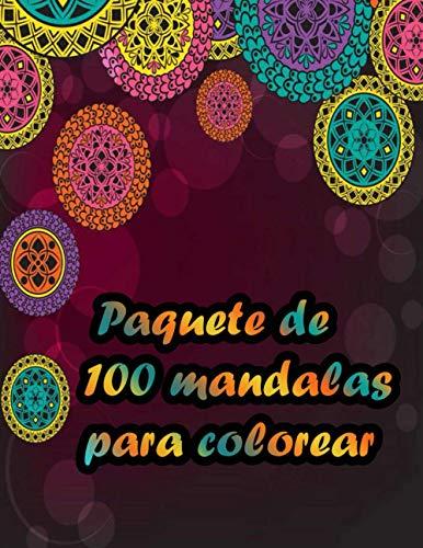 Paquete de 100 mandalas para colorear: Diseños de Mandala para aliviar el estrés para adultos Libro de colorear de relajación que aman Mandala ... y la felicidad 100 páginas tamaño 8.5 x 11