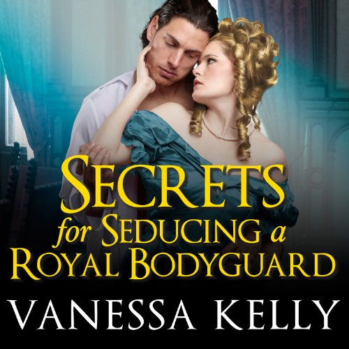 Secrets for Seducing a Royal Bodyguard  By  cover art