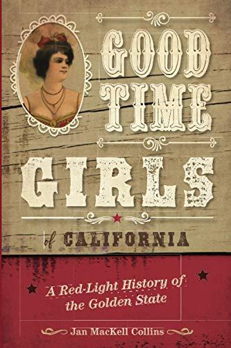 Good Time Girls of California