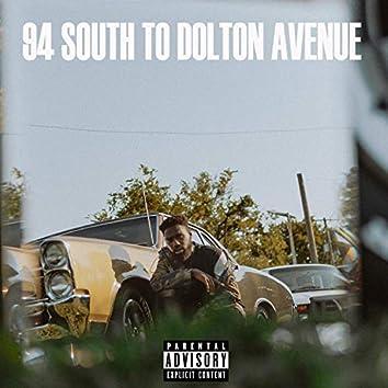 94 South to Dolton Avenue