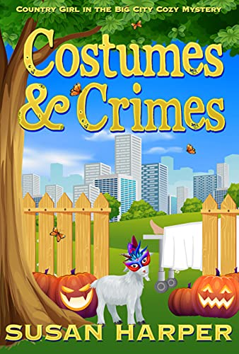 Costumes and Crimes (Country Girl in the Big City Cozy Mystery Book 9)