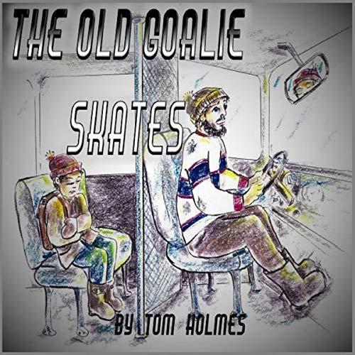 The Old Goalie Skates audiobook cover art