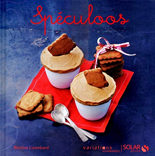 Speculoos - Variations gourmandes (French Edition)