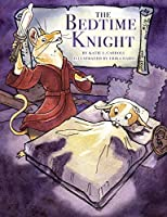 The Bedtime Knight