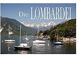 Die Lombardei - Ein Bildband - Rolf Biesek
