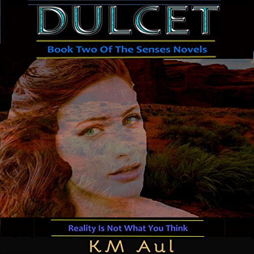Dulcet: Book Two of the Senses Novels audiobook cover art