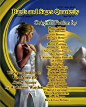 Bards and Sages Quarterly (April 2010) (Bard and Sages Quarterly Book 2)