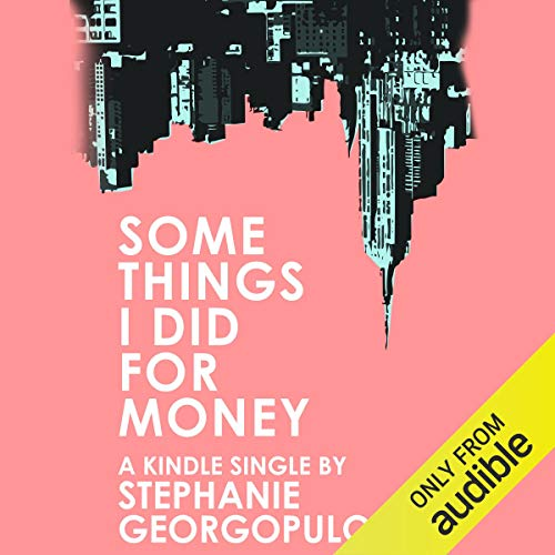 Some Things I Did for Money audiobook cover art