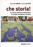 Che storia!: Libro