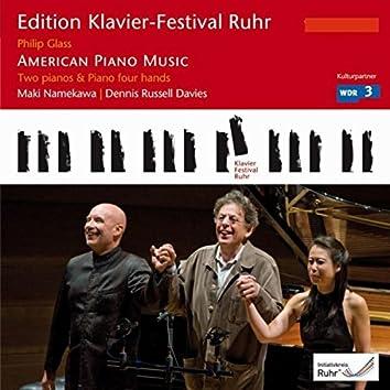 Glass: American Piano Music (Edition Ruhr Piano Festival, Vol. 21)