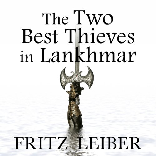 The Two Best Thieves in Lankhmar audiobook cover art
