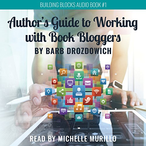 The Author's Guide to Working with Book Bloggers cover art