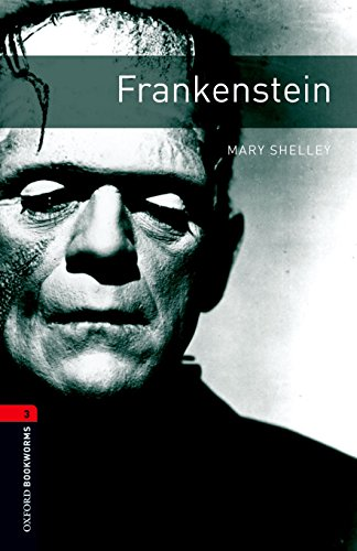 Oxford Bookworms Library: Level 3:: Frankensteinの詳細を見る