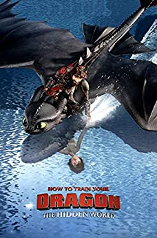How To Train Your Dragon The Hidden World: Screenplay by [Meredith Day]