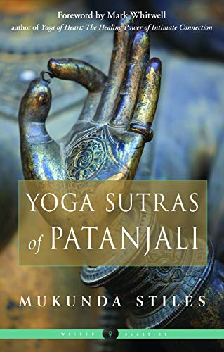 The Yoga Sutras of Patanjali: Weiser Classics