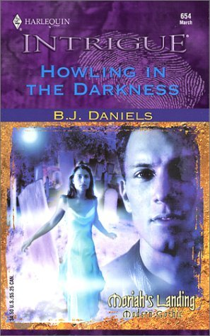 Howling in the Darkness by B. J. Daniels (2002-03-01)