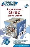 Le Nouveau Grec sans Peine ; Livre - Assimil - 01/01/2000