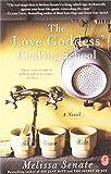 The Love Goddess' Cooking School by Melissa Senate (2010-10-26)