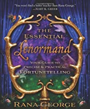 The Essential Lenormand: Your Guide to Precise & Practical Fortunetelling