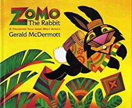 Zomo the Rabbit: A Trickster Tale from West Africa by [Gerald McDermott]