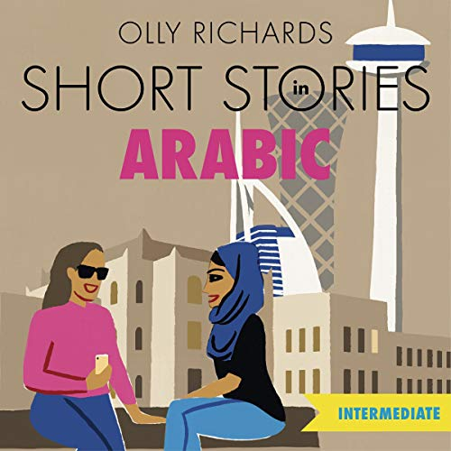 Short Stories in Arabic for Intermediate Learners cover art