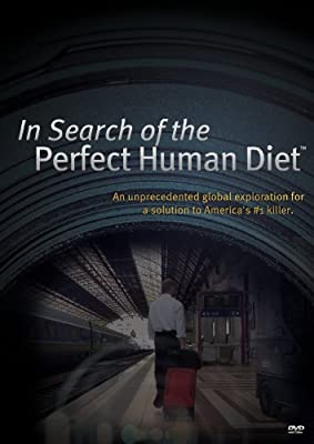 In Search of The Perfect Human Diet (2012)