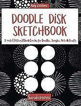 Doodle Disk Sketchbook: 3-inch (7.62cm) Blank Circles for Doodles, Tangles, Arts & Crafts (Arty Outlines)